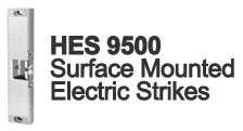 HES 9500 Series Electric Strikes