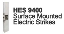 HES 9400 Series Electric Strikes